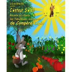 Conteur Soleil raconte et chante les fabuleuses aventures de Compère Lapin