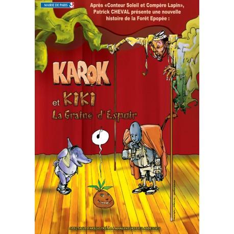 Karok et kiki la graine d'espoir