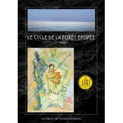 CYCLE DE LA FORET EPOPEE - TOME 1 - 10 Livrets